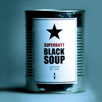 CD Black Soup (Merch)