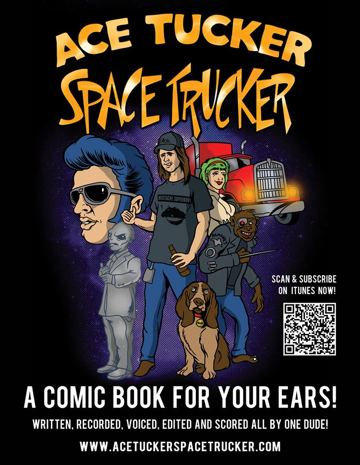 Ace Tucker Space Trucker is a comic book for your ears.